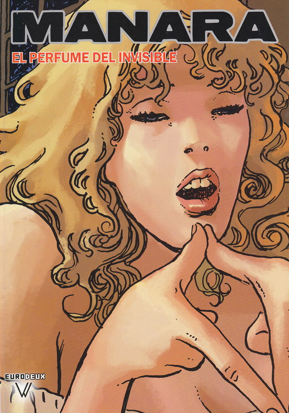 Obra del célebre dibujante italiano MILO MANARA, colaborador de Federico Fellini. De av.comics.wordpress.com